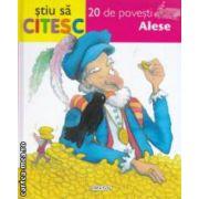 Stiu sa citesc  - 20 de povesti Alese ( editura : Girasol , ISBN 978-973-88714-9-6 )