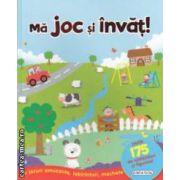 Ma joc si invat ! ( editura : Girasol , ISBN 978-606-525-281-3 )