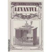 Levantul ( editura : Humanitas , autor : Mircea Cartarescu ISBN 978-973-50-3562-4 )
