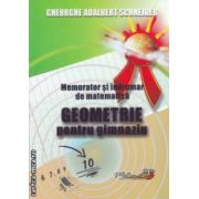 Memorator si indrumar de matematica - geometrie pentru gimnaziu ( editura : Hiperyon , autor : Gheorghe Adalbert Schneider ISBN 978-606-589-014-5 )
