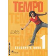 Tempo 1 Student's Book ( editura: Macmillan, autori: Chris Barker, Libby Mitchell ISBN 978-1-4050-1902-6 )