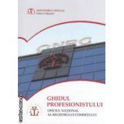 Ghidul profesionalistului / Oficiul National al Registrului Comertului ( editura : Monitorul Oficial , ISBN 978-973-567-818-0 )