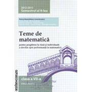 Teme de matematica pentru clasa a VII - a : semestrul II , 2012 - 2013 ( editura : Nomina , coordonator : Petrus Alexandrescu ISBN 978-606-535-472-2 )