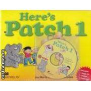 Here' s Patch 1 Pupil' s Book Pack ( editura: Macmillan, autori: Joy Morris and Joanne Ramsden ISBN 978-1-4050-7475-9 )