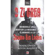 O zi grea : memoriile unui martor la misiunea de eliminare a lui Osama Bin Laden ( editura : Paralela 45 , autori : Mark Owen , Kevin Maurer ISBN 978-973-47-1569-5 )