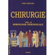 Chirurgie vol. II, semiologie chirurgicala ( editura: SITECH, autor: Fane Ghelase ISBN 978-606-11-2818-1 )