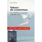 Tehnici de creativitate: cum identificam si exploatam potentialul creativ ( editura: All, autor: Karsten Noack ISBN 978-973-684-756-1 )