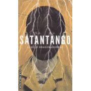 Satantango ( editura : Curtea Veche , autor : Laszlo Krasznahorkai ISBN 978-606-588-397-6 )