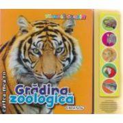 Gradina zoologica - glasuri vesele ( editura: Girasol ISBN 978-606-525-296-7 )