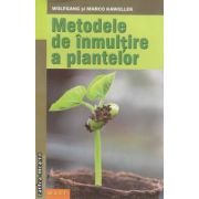 Metodele de inmultire a plantelor ( editura : M . A . S . T . , autori : Wolfgang si Marco Kawollek ISBN 978-606-649-006-1 )