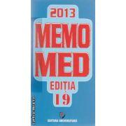 MEMOMED 2013 + Ghid farmacoterapic alopat si homeopat ( editura: Universitara ISBN 9772069244008* )