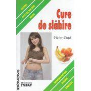 Cure de slabire ( editura : Stefan , autor : Victor Duta ISBN 978-973-118-212-4 )