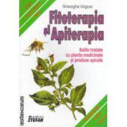 Fitoterapia si apiterapia . Bolile tratate cu plante medicinale si produse apicole ( editura : Stefan , autor : Gheorghe Grigore ISBN 978-973-118-100-4 )