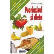 Psoriazisul si dieta ( editura: Stefan, autor: Adriana Stump ISBN 978-973-118-119-6 )