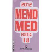 MEMOMED 2012 + Ghid farmacoterapic alopat si homeopat + memortor de fitoterapie 2012 ( editura: Universitara ISBN 9772069244008 )
