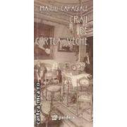Craii de curtea - veche ( editura : Paideia , autor : Mateiu Caragiale ISBN 978-973-596-783-3 )