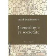 Genealogie si societate ( editura : Enciclopedica , acad . Dan Berindei ISBN 978-973-45-0666-8 )