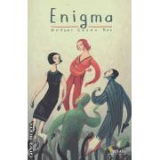 Enigma : roman ( editura : Vellant , autor : Antoni Casas Ros ISBN 978-973-1984-89-6 )