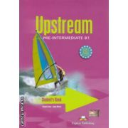 Upstream Pre - Intermediate B1 Student ' s Book ( editura : Express Publishing , autori : Virginia Evans , Jenny Dooley ISBN 978-1-84466-573-0 )