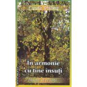 In armonie cu tine insuti - invata sa te ierti ( editura : Dharana , autor : Luule Viilma ISBN 978-973-8975-61-3 )