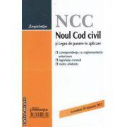 Noul Cod civil si Legea de punere in aplicare - actualizat 20 ianuarie 2013 ( editura : Hamangiu ISBN 978-606-522-885-6 )