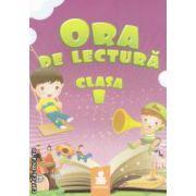 Ora de lectura clasa I ( editura: Euristica, autori: Florina Paraiala, Bogdan Dimitrie Paraiala ISBN 978-973-7819-60-4 )