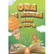 Ora de lectura clasa a - III - a ( editura : Euristica , autori : Dumitru Paraiala , Viorica Paraiala ISBN 978-973-7819-56-7 )