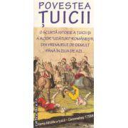 Povestea tuicii ( editura : Paideia , autor : Radu Lungu ISBN 978-973-596-791-8 )