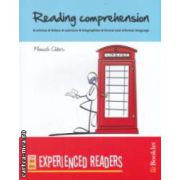 Reading comprehension - experienced readers ( editura : Booklet , autor : Manuela Cadaru ISBN 978-606-590-114-8 )