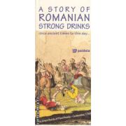 A Story of Romanian Strong Drinks since ancient times to ths day ... ( editura : Paideia ISBN 978-973-596-786-4 )
