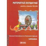 Matematica distrativa pentru clasele VII - VIII - CANGURUL ( editura : Sigma ISBN 978-973-649-809-1 )