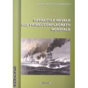 Operatiile navale ale Primei Conflagratii Mondiale ( editura : Sitech , autor : Olimpiu Manuel Glodarenco ISBN 978-606-11-2876-1 )