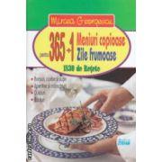 365 + 1 meniuri copioase pentru 365 + 1 zile frumoase: 1830 de retete ( editura: Stefan, autor: Mircea Georgescu ISBN 9789731182285 )