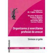 Organizarea si exercitarea profesiei de avocat : sinteze si grile ( editura : Universul Juridic , coord . dr . Ligia Catuna ISBN 978-973-127-911-4 )
