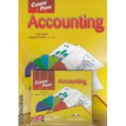 Career Paths - Accounting with Audio CDs Pack( editura: Express Publishing, autori: John Taylor, Stephen Peltier ISBN 9780857778352 )