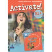 Activate ! B1+ Students ' book + DVD ( editura : Longman , autori : Carolyn Barraclough ,  Megan Roderick ISBN 978-1-4082-5388-5 )