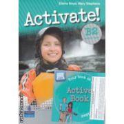 Activate! B2 Students ' Book + Active Book ( editura: Longman, autori: Elaine Boyd, Mary Stephens ISBN 978-1-4082-5389-2 )