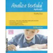 Analiza textului - Aplicatii: pentru clasele 5 - 8 ( editura: Booklet, autor: Cristina Issa, ISBN 978-606-590-112-4 )
