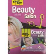 Career Paths - Beauty Salon With Audio CDs ( editura : Express Publishing , autori : Jenny Dooley , Virginia Evans ISBN 978-0-85777-857-4 )