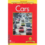 Macmillan factual Readers: Cars: Level 3+ ( editura: Macmillan, autor: Chris Oxlade ISBN 978-0-230-43220-8 )