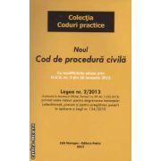 Noul cod de procedura civila cu modificarile aduse prin O . U . G . nr . 4 din 30 ianuarie 2013 ( editura : Morosan , ISBN 978-606-93106-4-9 )