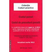 Codul penal - Codul de procedura penala: actualizat in martie 2013 ( editura: Morosan, ISBN 978-606-8033-91-4 )