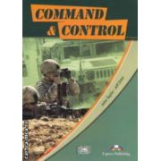Career Paths - Command & Control ( editura: Express Publishing, autori: John Taylor, Jeff Zeter ISBN 978-0-85777-341-8 )