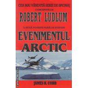 Evenimentul Arctic ( editura: Lider, autor: Robert Ludlum ISBN 978-973-629-309-2 )