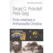 Forta creatoare a Antroposofiei Christice ( editura: Univers Enciclopedic Gold & Triade, autori: Sergej O. Prokofieff, Peter Selg ISBN 978-606-8358-71-0 )