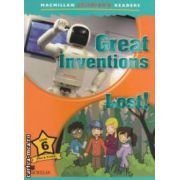 Macmillan children ' s Readers - Great Inventions : Lost ! Level 6 ( editura : Macmillan , autor : Mark Ormerod ISBN 978-0-230-40505-9 )