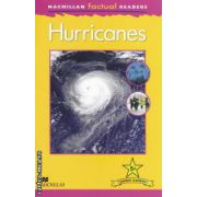 Macmillan factual Readers: Hurricanes - Level 5+ ( editura: Macmillan, autor: Chris Oxlade ISBN 978-230-43235-2 )