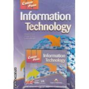 Career Paths - Information Technology with CDs ( editura : Express Publishing , autori : Virginia Evans , Jenny Dooley , Stanley Wright ISBN 978-0-85777-648-8 )