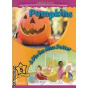 Macmillan children ' s Readers - Pumpkins : A Pice for Miss Potter - Level 5 ( editura : Macmillan , autor : Mark Ormerod ISBN 978-0-230-40501-1 )