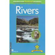 Macmillan factual Readers : Rivers : Level 4+ ( editura : Macmillan , autor : Claire Llewellyn ISBN 978-0-230-43224-6 )
